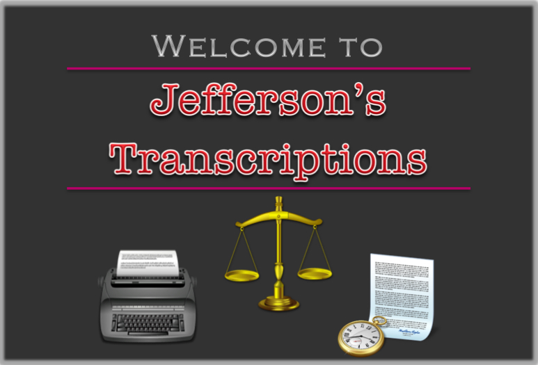 official website for jeffersons transcriptions in highland ca audio transcription specialists